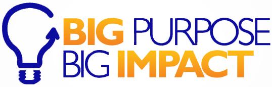 Big Purpose Big Impact